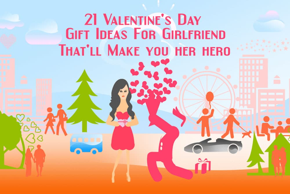 21 Valentine's Day Gifts For Girlfriend